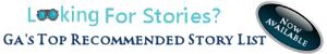 Looking for Stories? Check out the Recommended Stories List