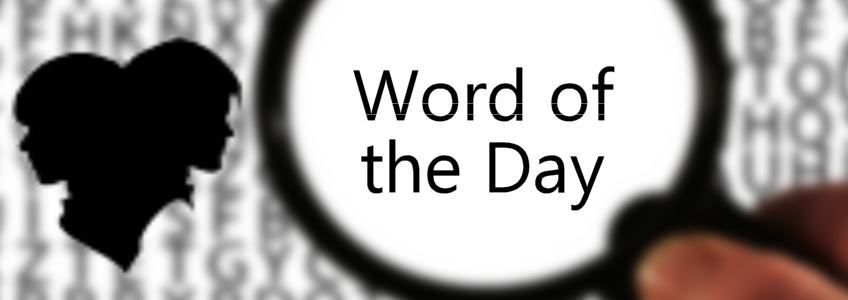 Vogue - Word of the Day - Thu Aug 13, 2020