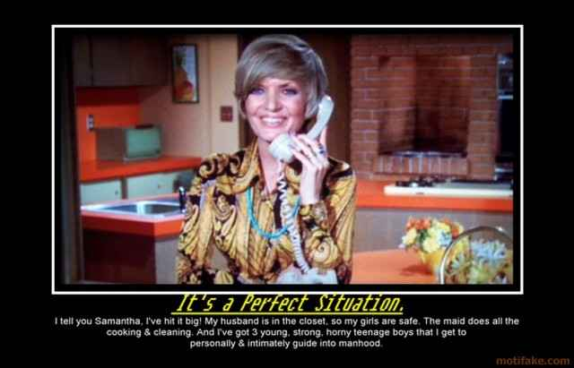 a-pertfect-situation-brady-bunch-mrs-brady-milf-stepmom-dest-demotivational-poster-1283199372.jpg
