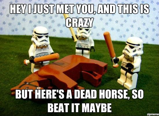 beating-a-dead-horse-call-me-maybe.jpg.494bfe758b2056333f06b41e28d7a23d.jpg
