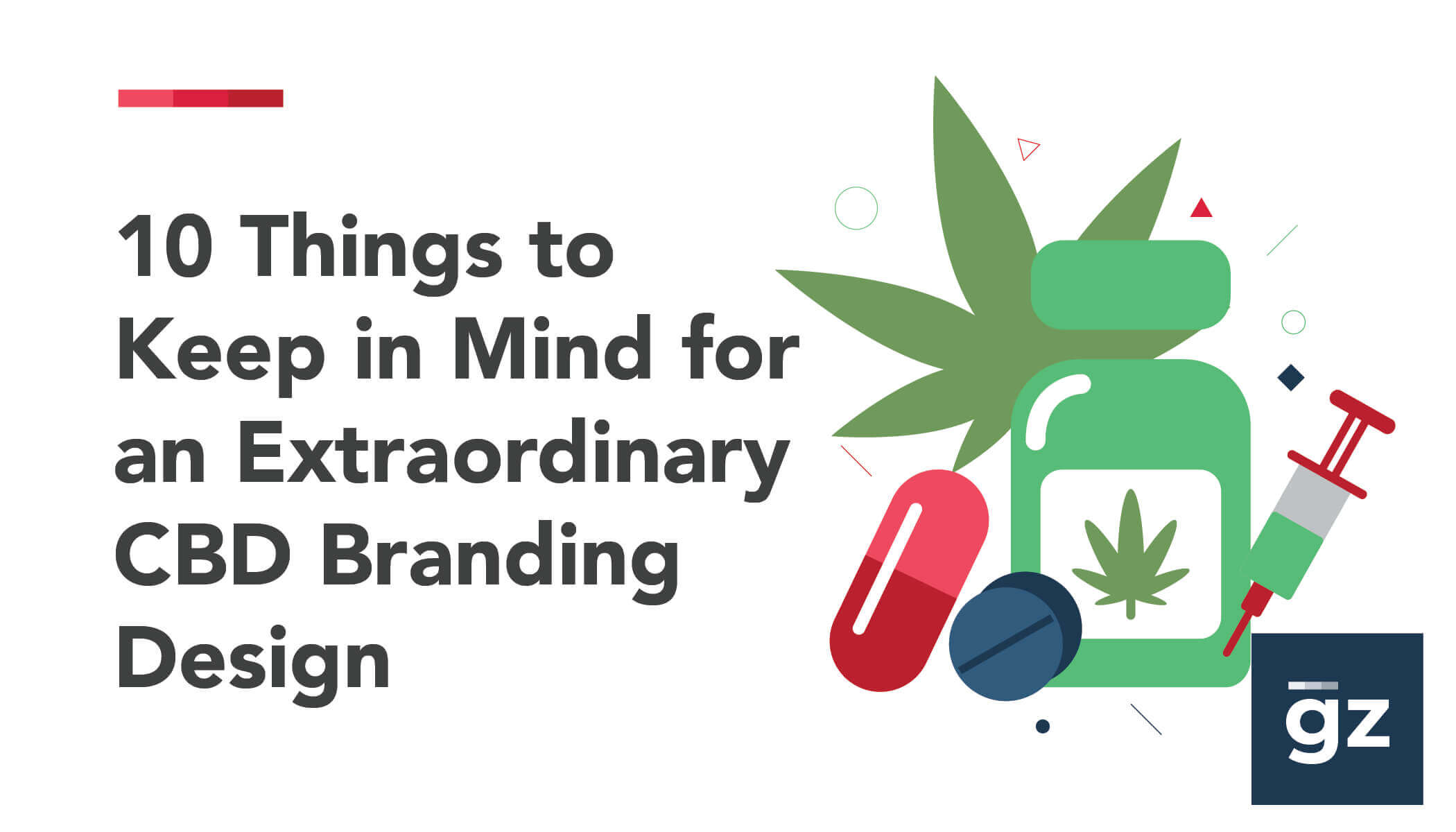 10 Things to Keep in Mind for an Extraordinary CBD Branding Design