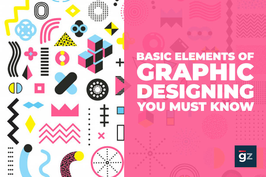 Basic Elements of Graphic Designing You Must Know