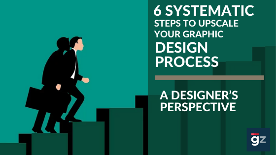15862354236 Tips to upscale your graphic design process – A designer's perspective