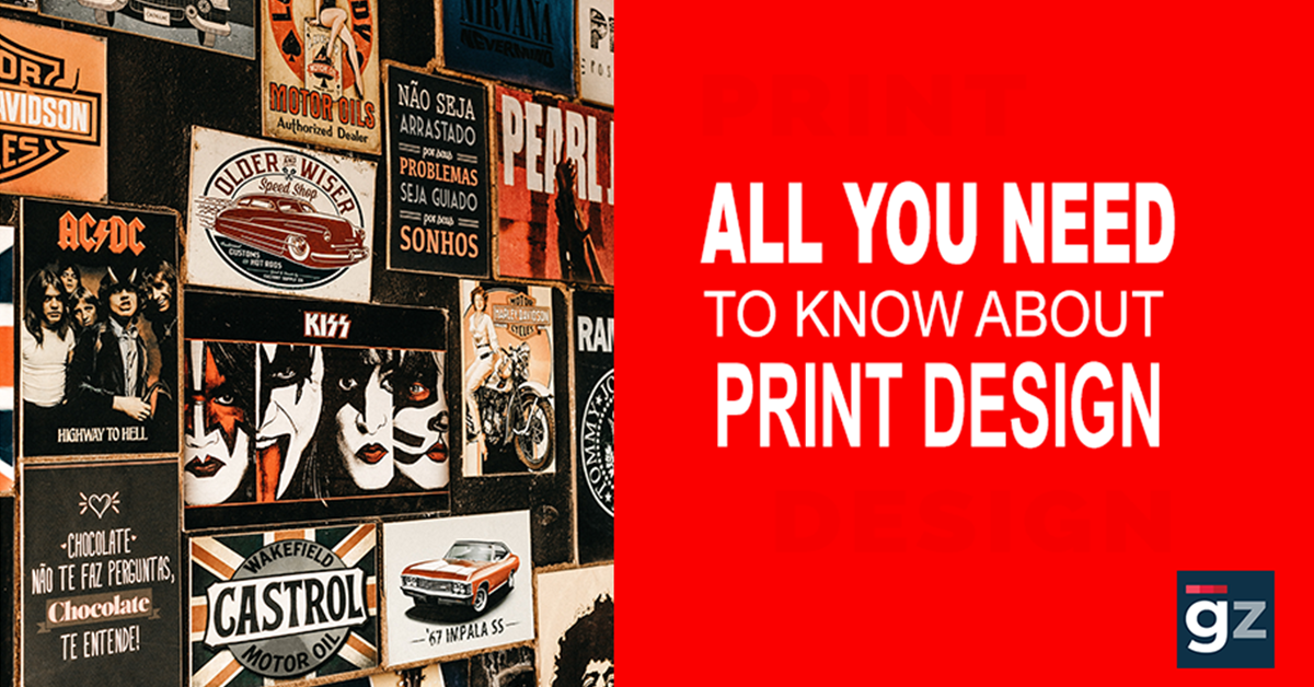 All You Need to Know About Print Design – An Overview