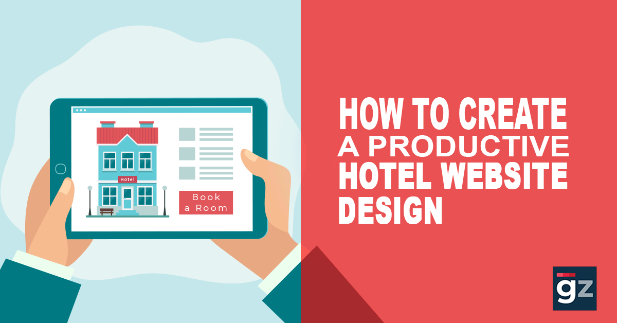 How To Create A Productive Hotel Website Design?