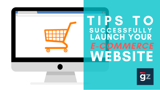 Tips to Successfully Launch Your E-commerce Website