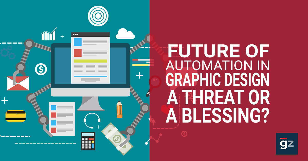 Future Of Automation In Graphic Design – A Threat or a Blessing