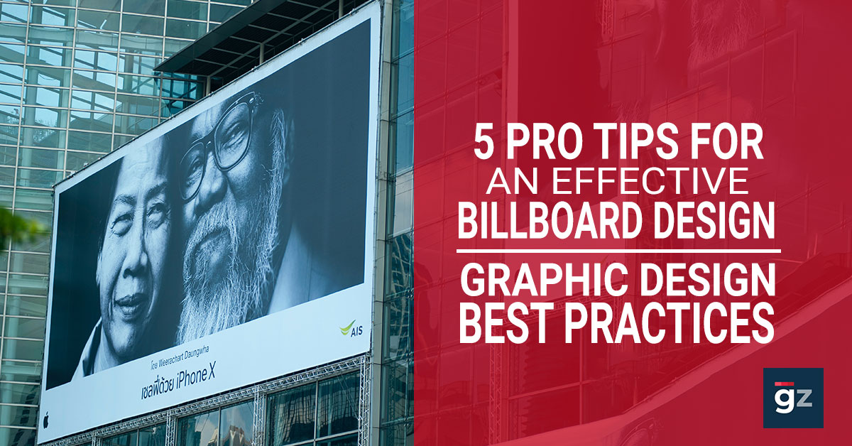 5 Pro Tips for an Effective Billboard Design - Graphic Design Best P...