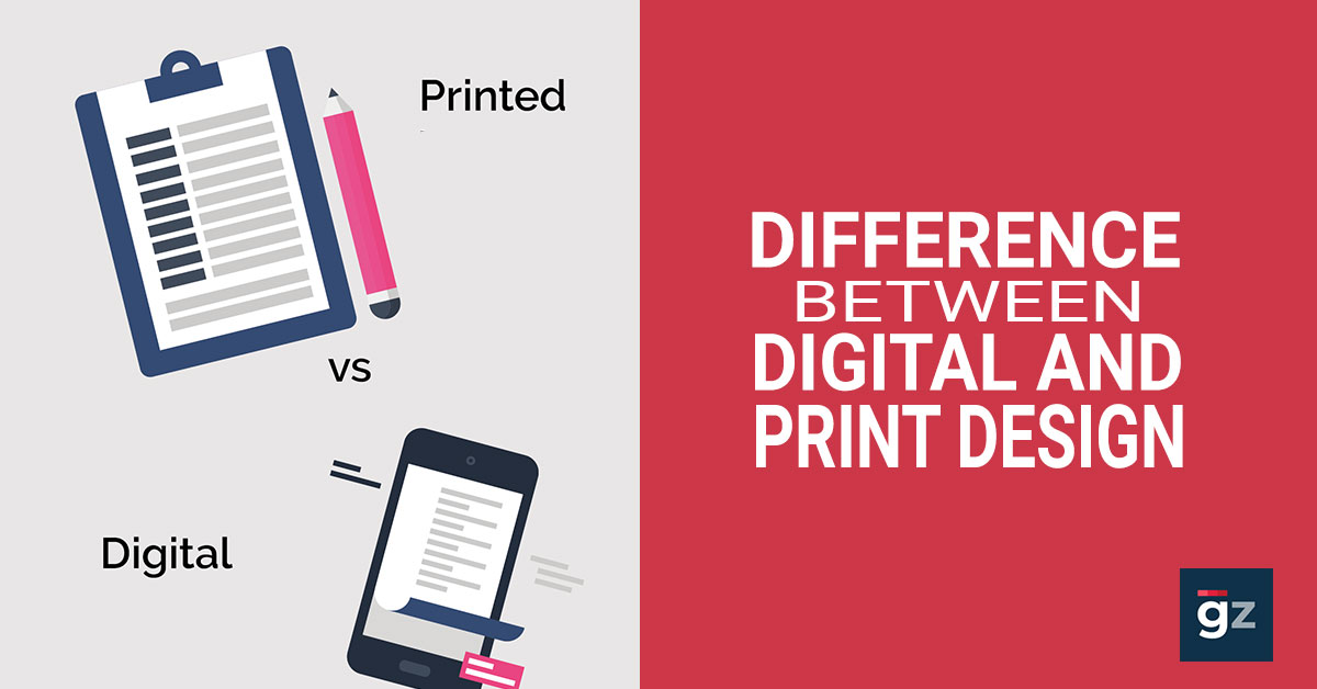 Differences Between Digital And Print Design