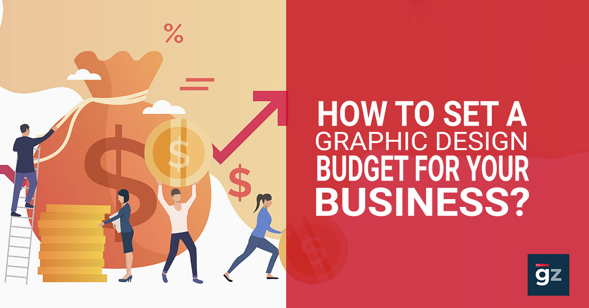 How To Set A Graphic Design Budget For Your Business?