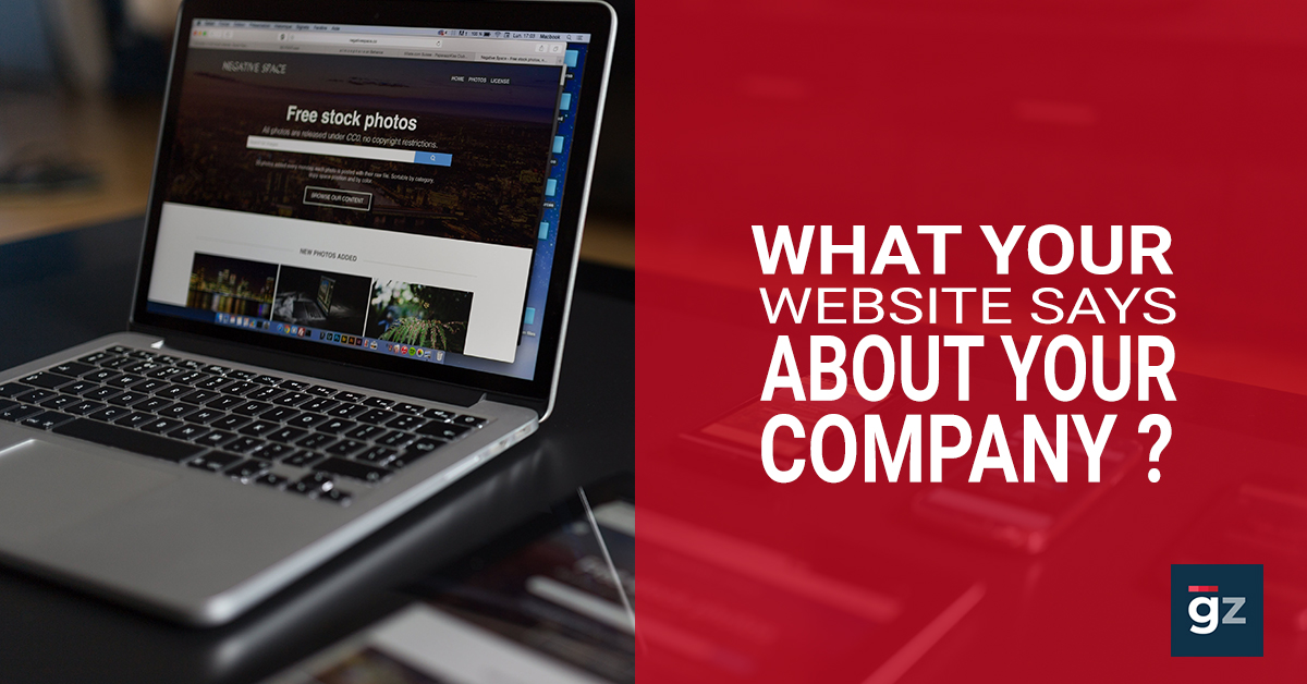 What Does Your Website Say About Your Company?