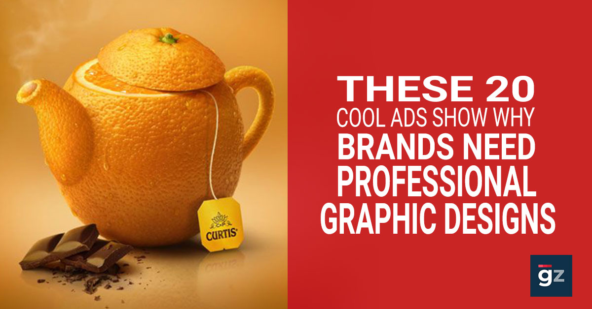 These 20 Cool Ads Show Why Brands Need Professional Graphic Designin...