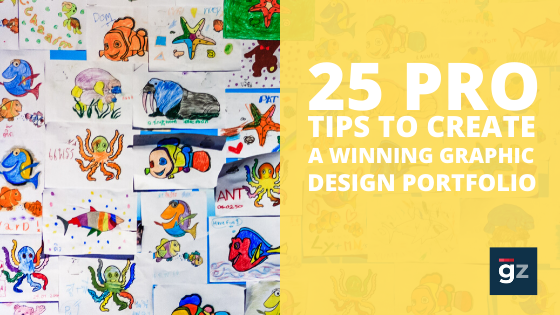 25 Pro Tips To Create A Winning Graphic Design Portfolio