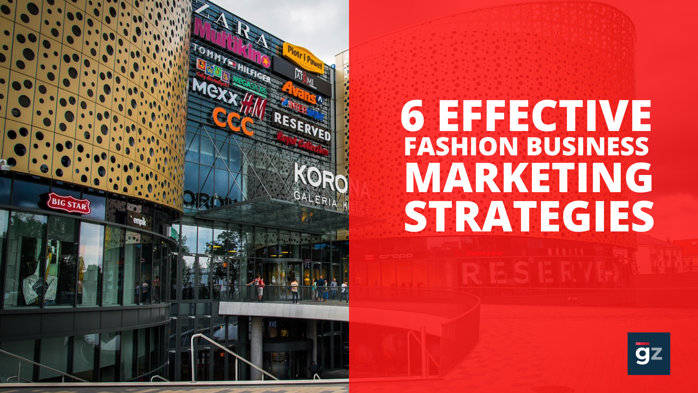 6 Effective Fashion Business Marketing Strategies