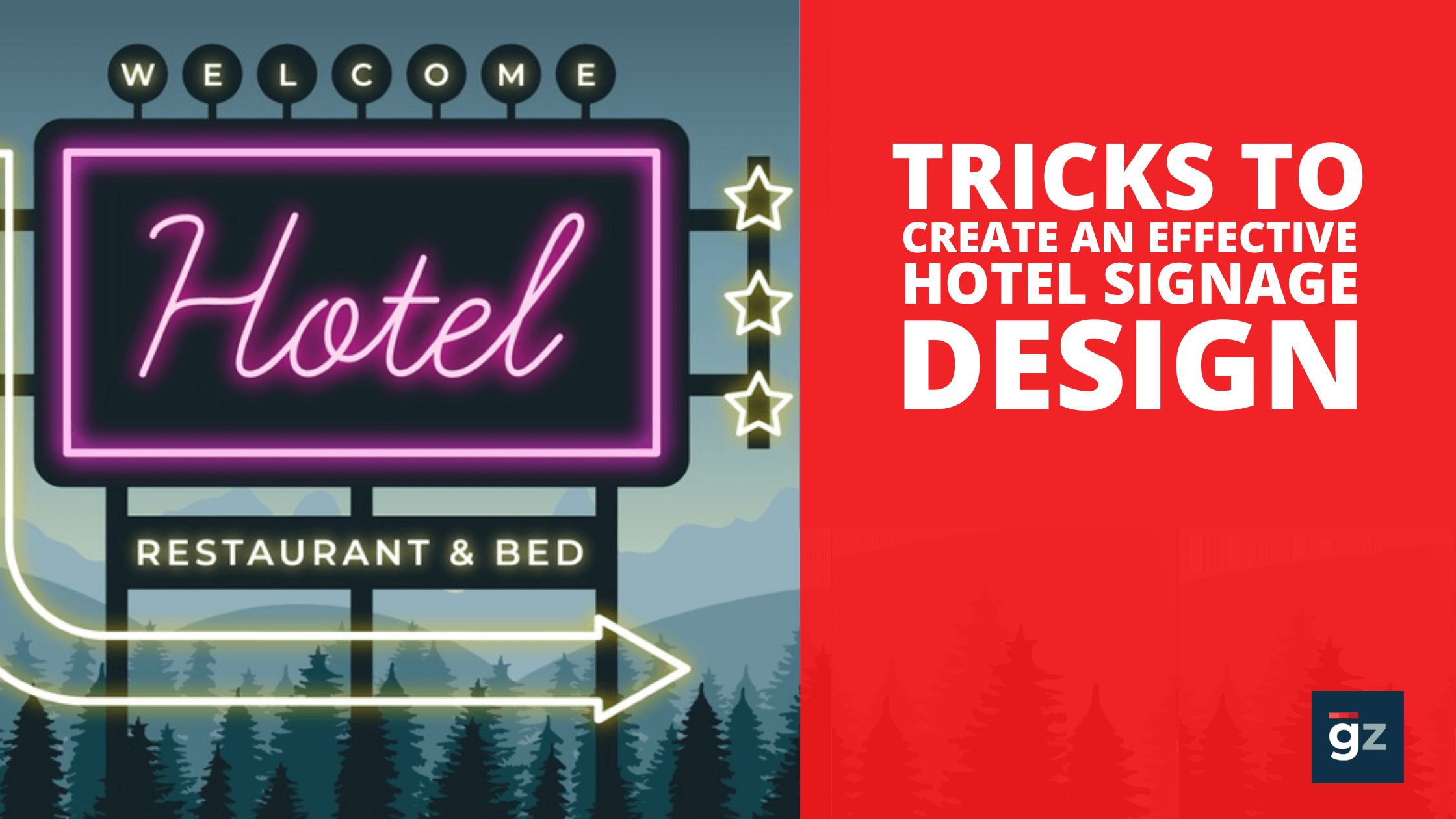 Tricks to Create an Effective Hotel Signage Design