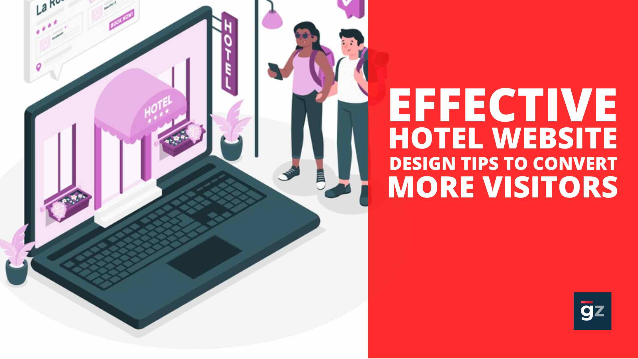 Effective Hotel Website Design Tips To Convert More Visitors