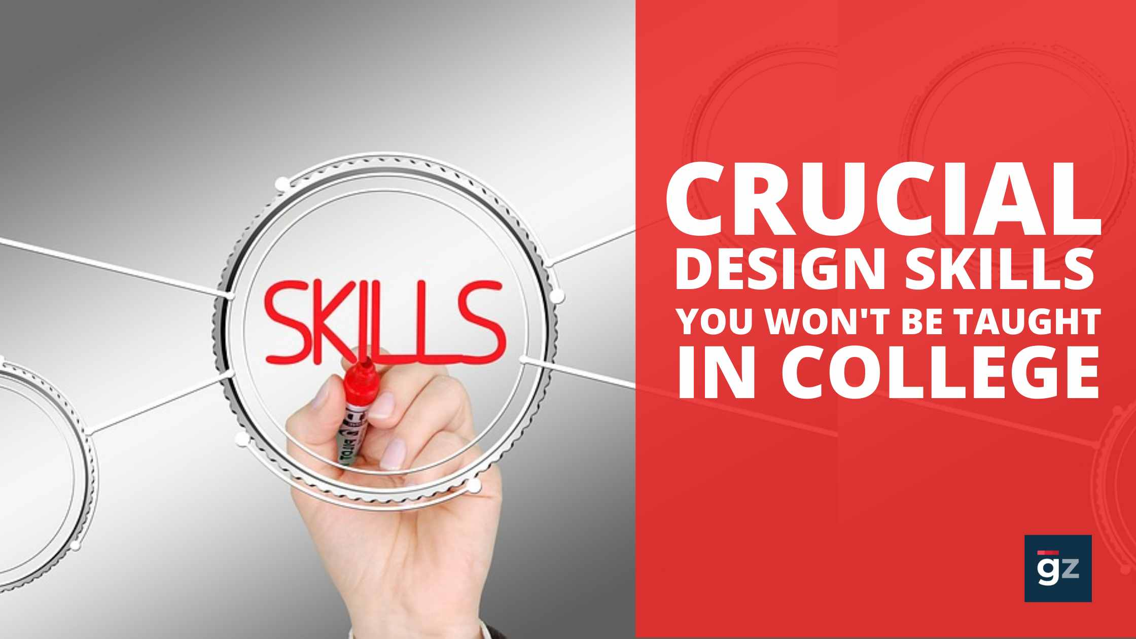 Crucial Design Skills You Won't Be Taught In College