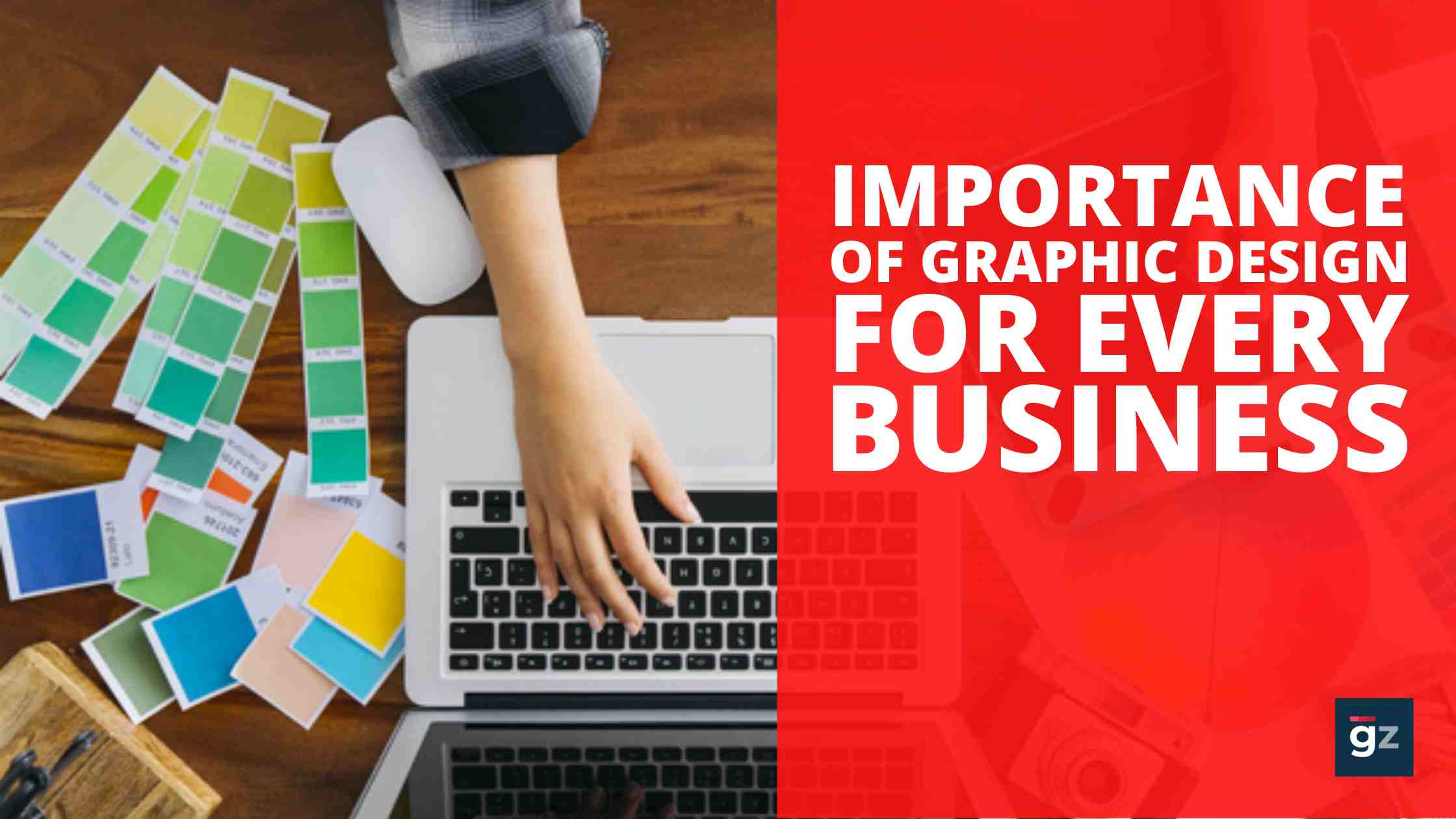 Why Graphic Design is Important For Any Business?