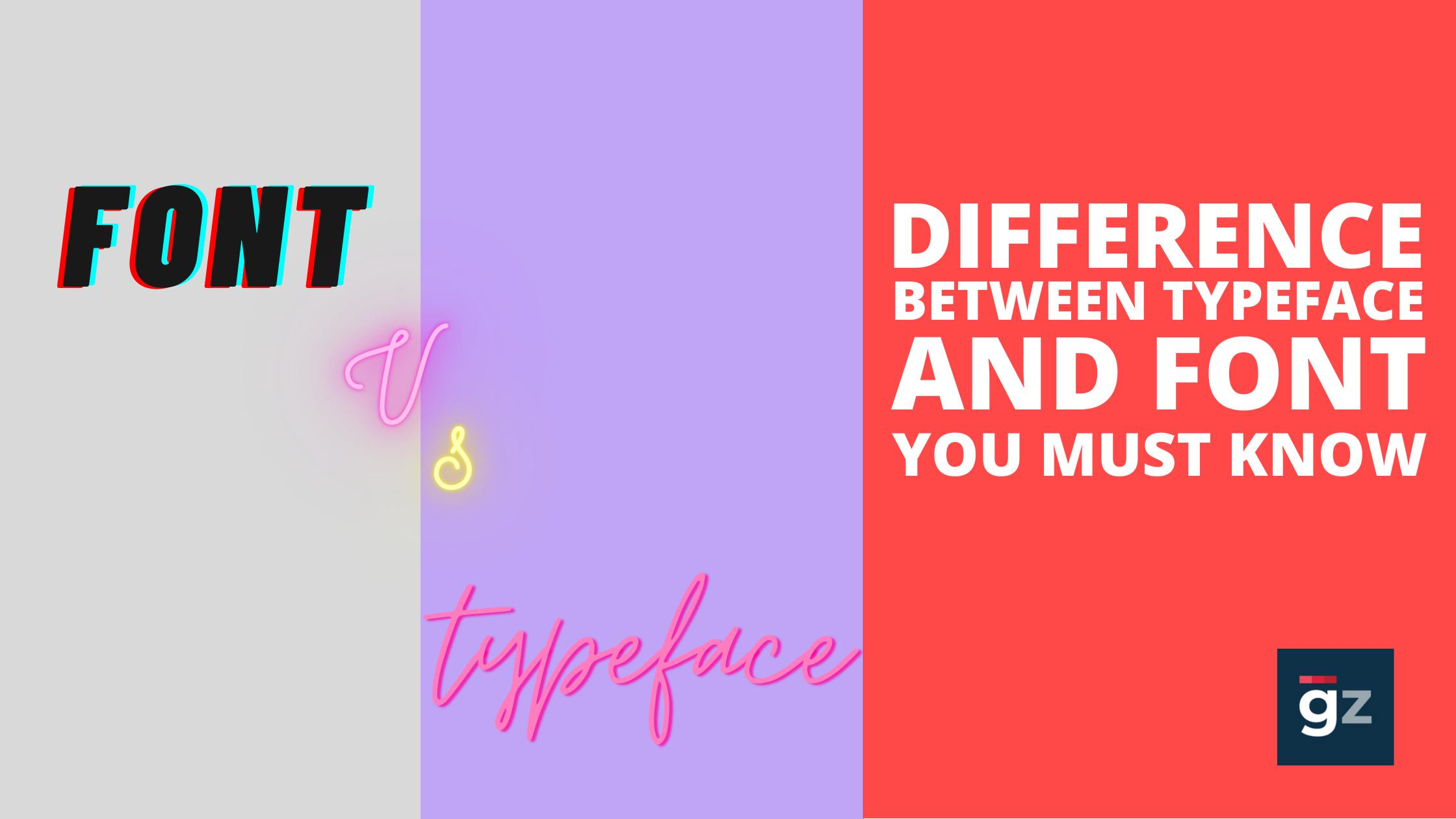 Difference Between Typeface and Font You Must Know