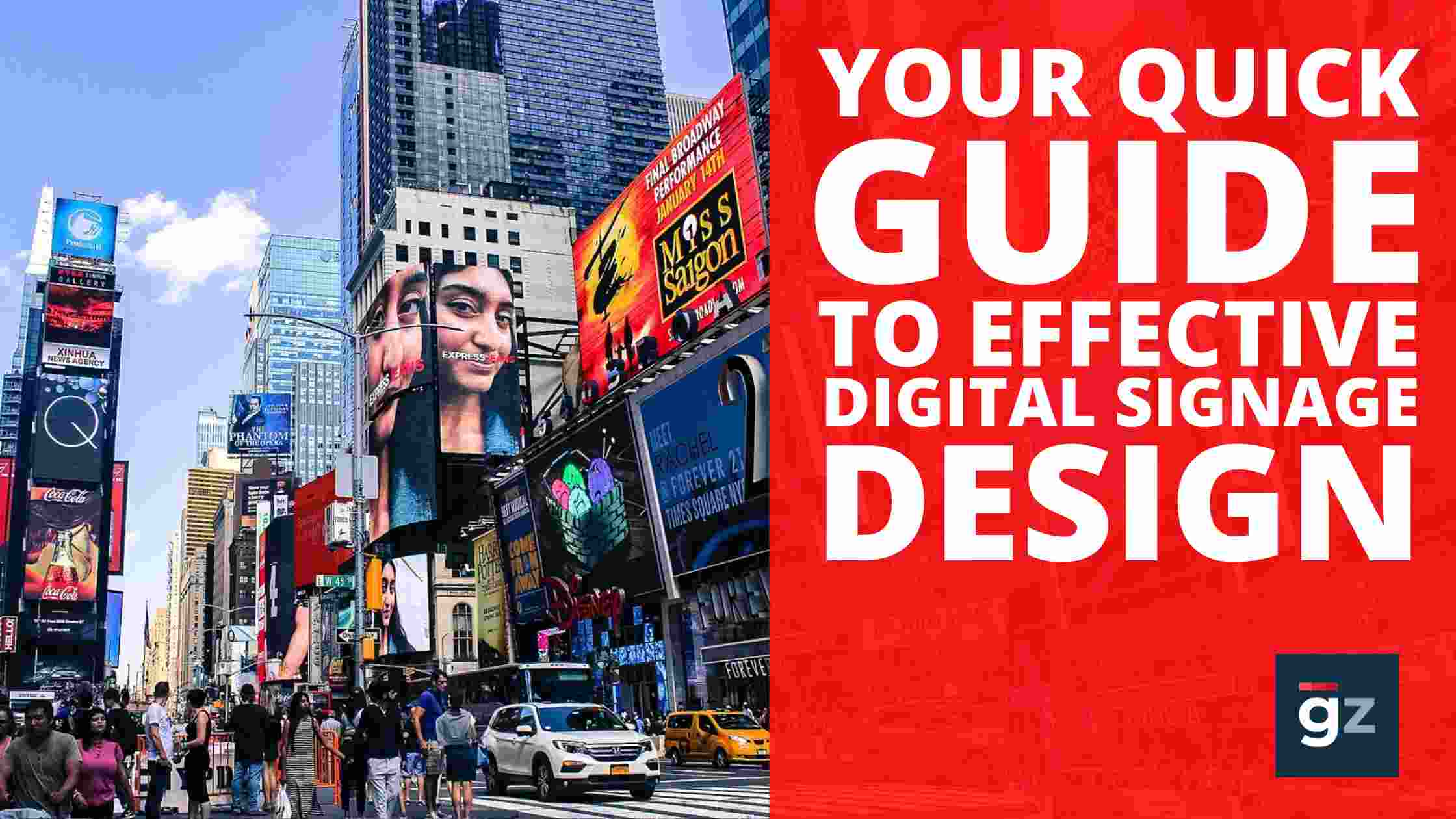 Your Quick Guide to Effective Digital Signage Design