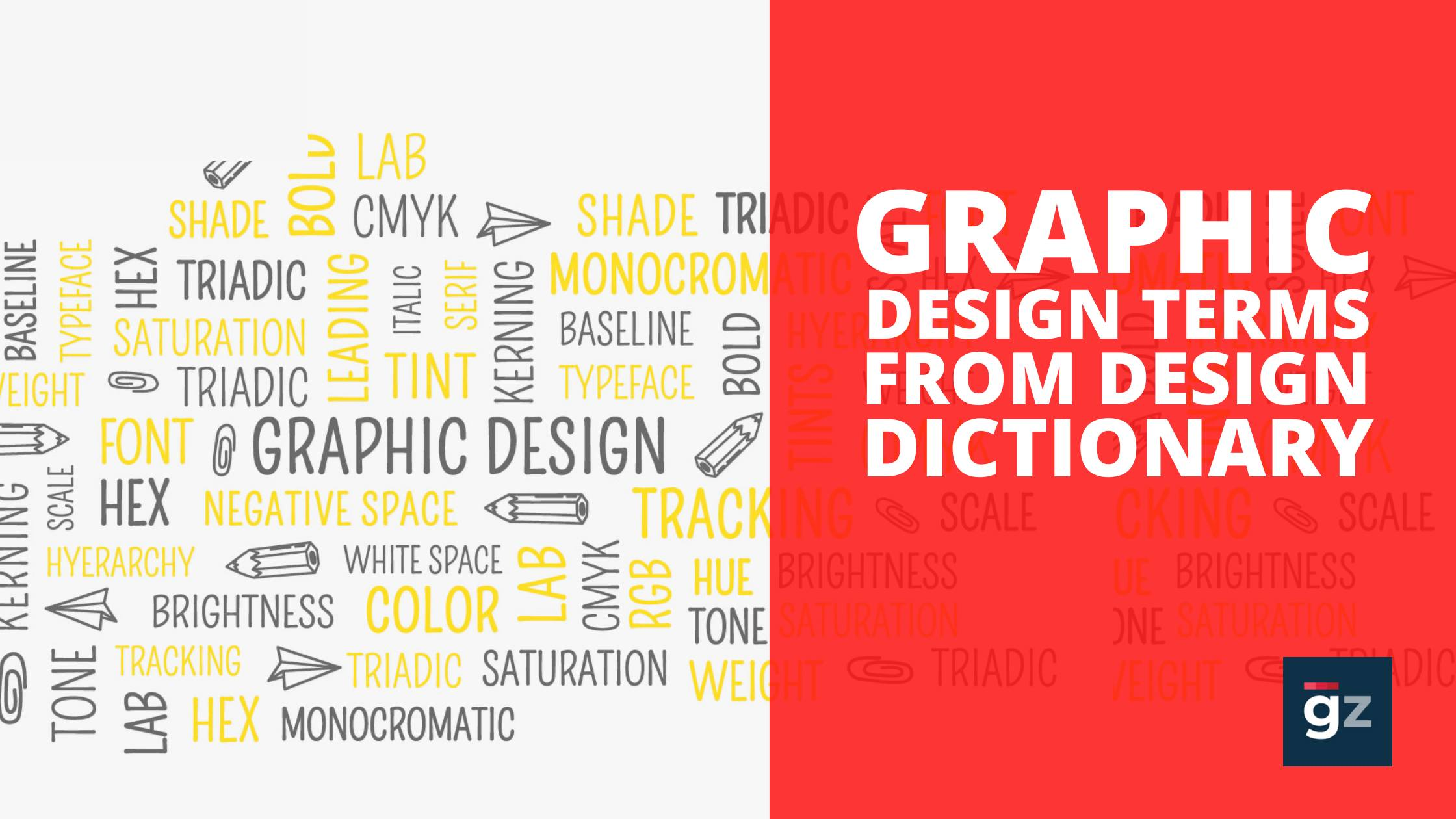 50 Hardcore Graphic Design Terms For Non-Designers To Know