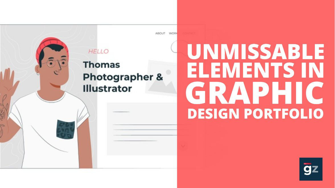 Things You Simply Cannot Miss to Include in a Graphic Design Portfol...