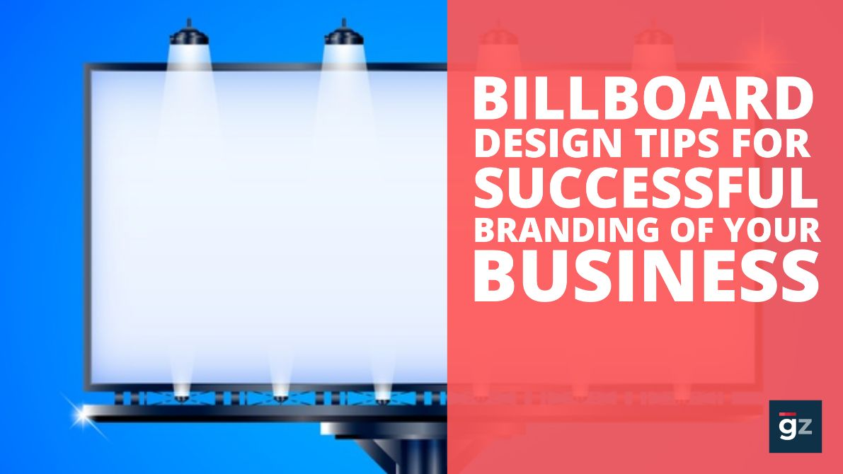 18 Helpful Tips to Create Billboard Designs for Successful Branding ...