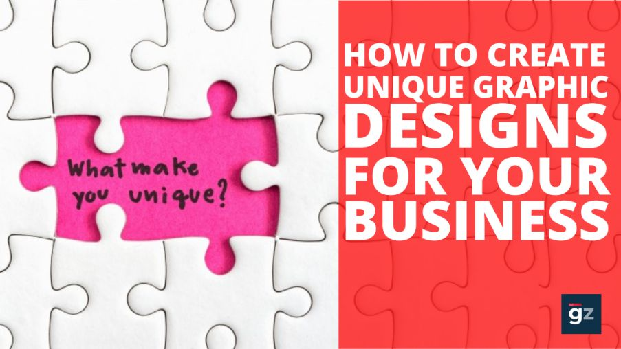 1597912273How to Create Unique Graphic Designs for Your Business to Stand Out