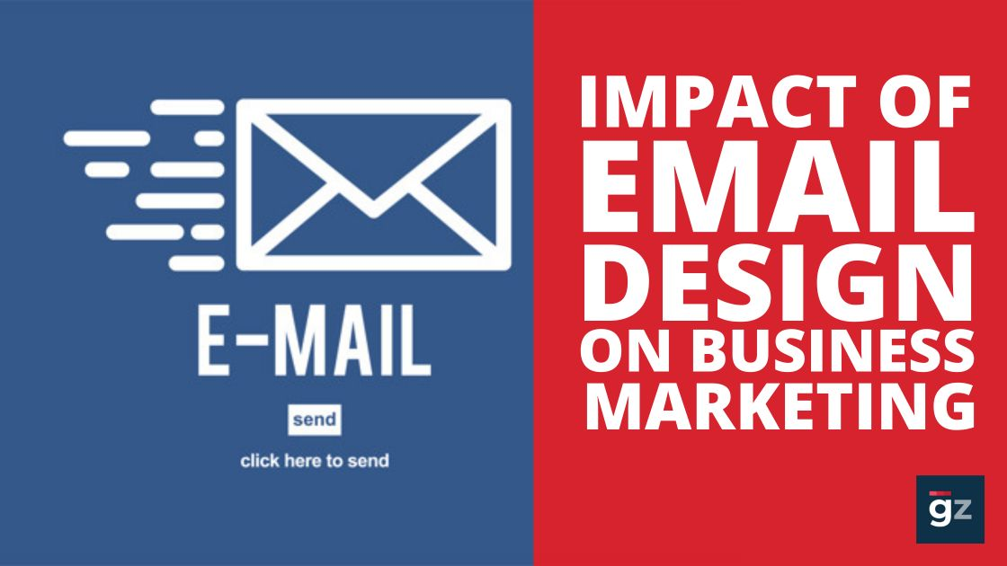Impact of Good Email Design on Business Marketing Results