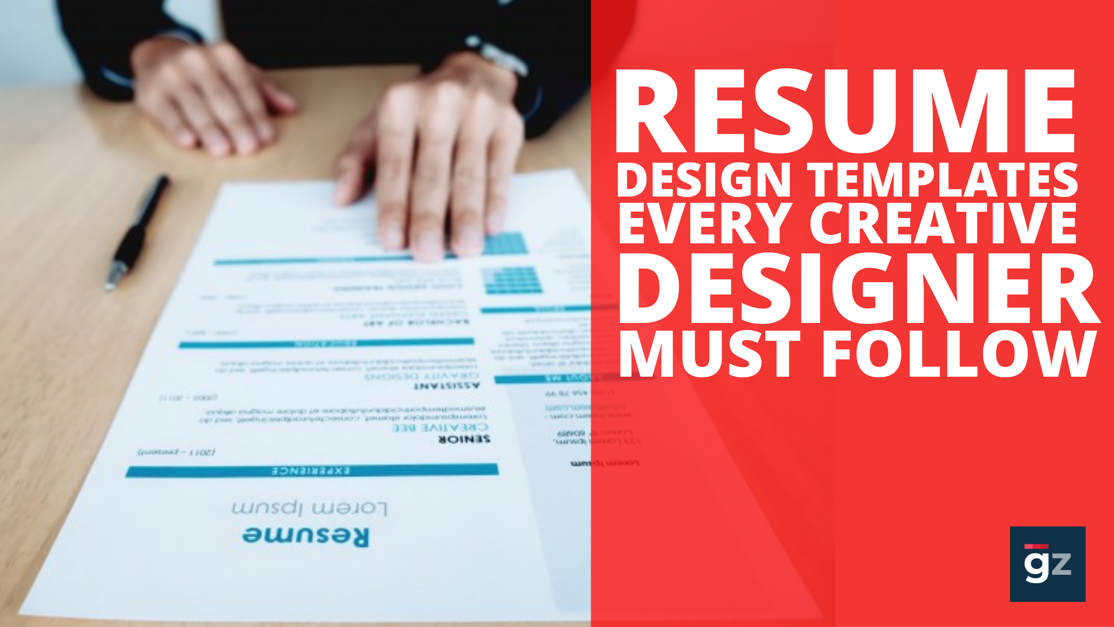 25 Resume Design Templates Every Creative Designer Must Follow