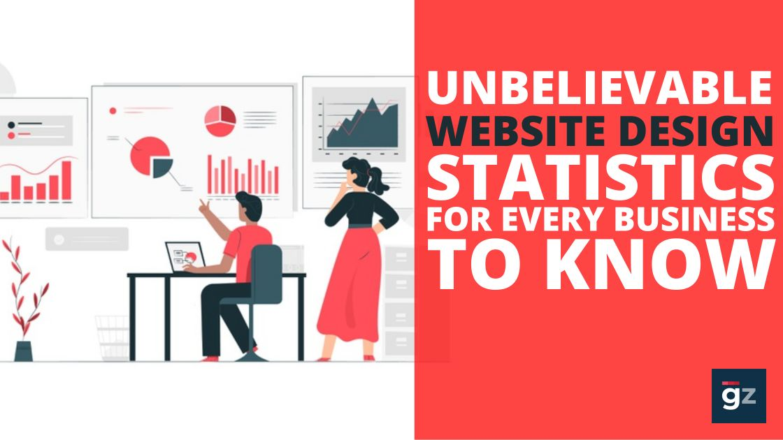 30 Unbelievable Website Design Statistics Every Business Should Know...