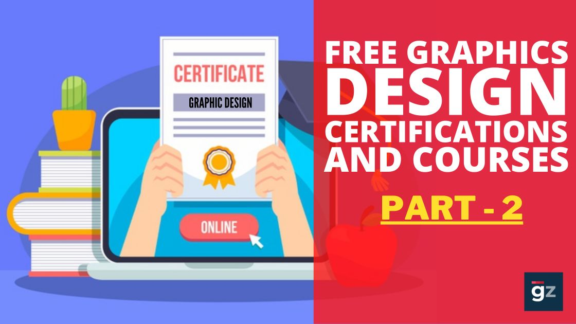 Free Graphics Design Certifications and Courses - Part 2