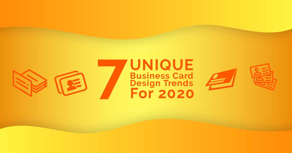 7 Unique Business Card Design Trends for 2021