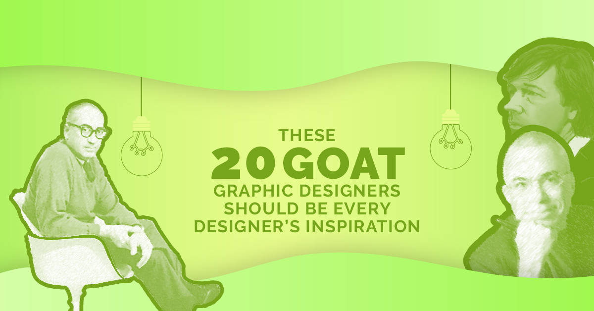 These 20 GOAT Graphic Designers Should be Every Designer's Inspira...