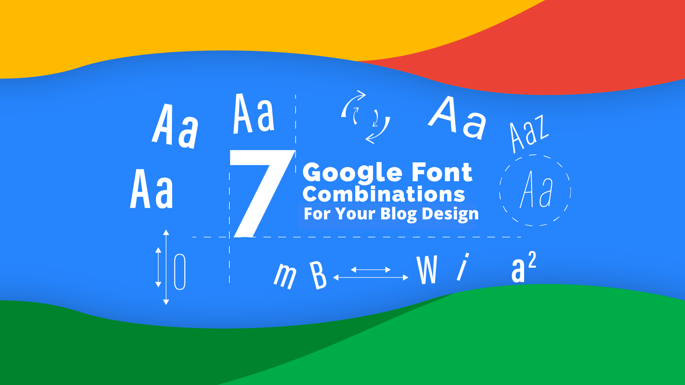 7 Google Font Combinations For Your Blog Design