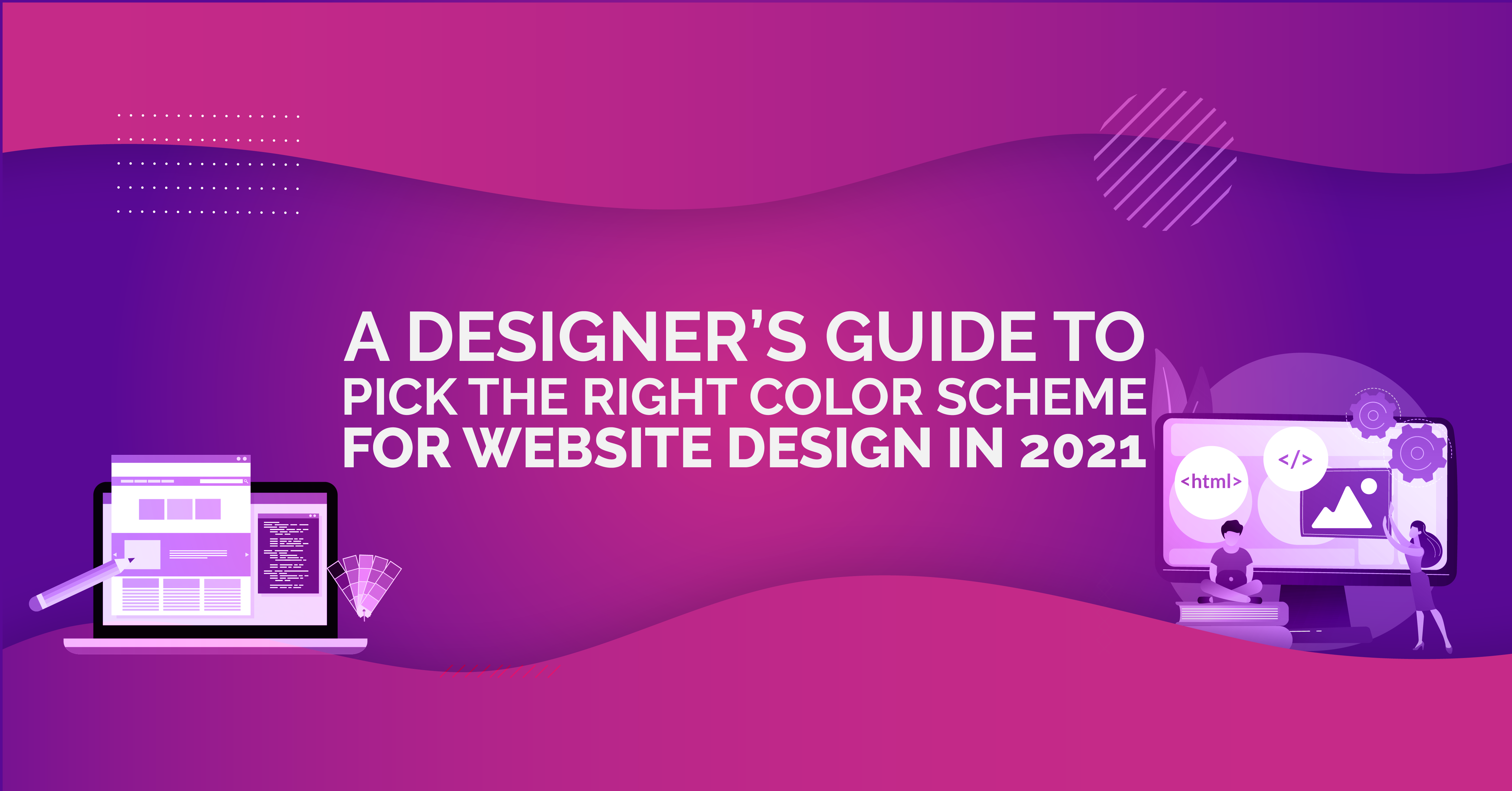 A Designer's Guide to Picking the Right Color Scheme for Website D...
