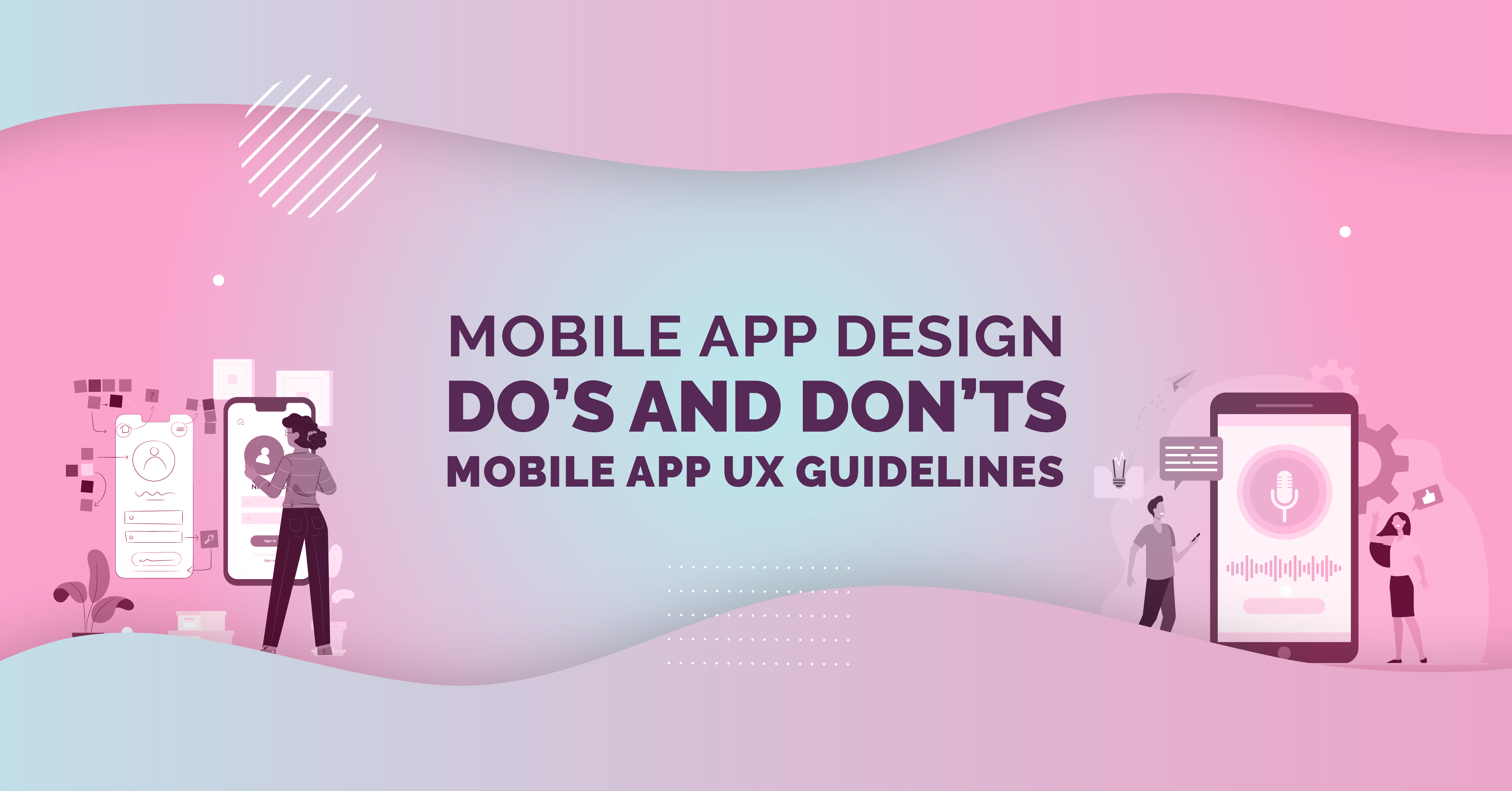 Essential Mobile App Design Do's and Don'ts – Mobile App UX Gu...