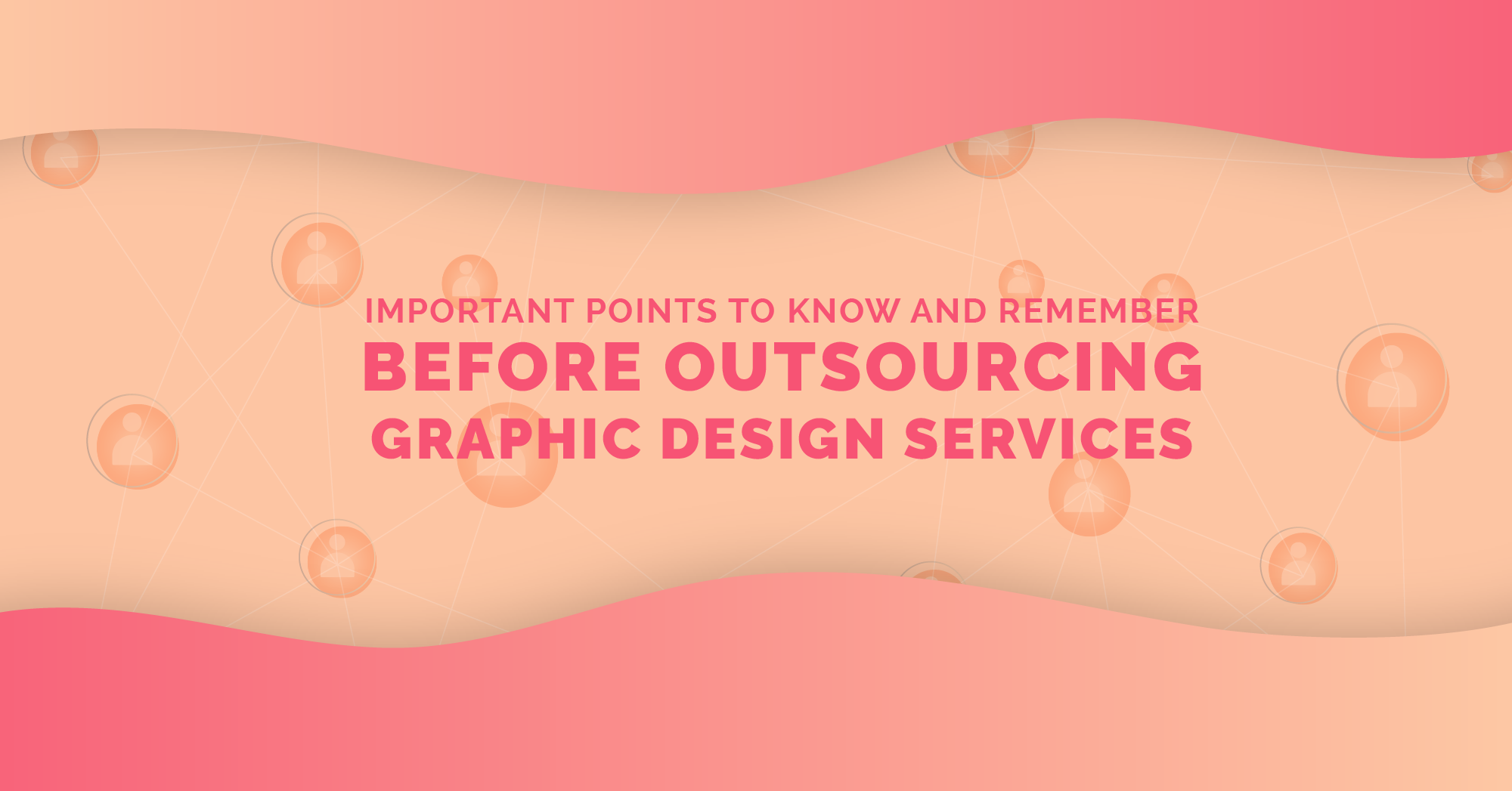 Important Points to Know and Remember Before Outsourcing Graphic Des...