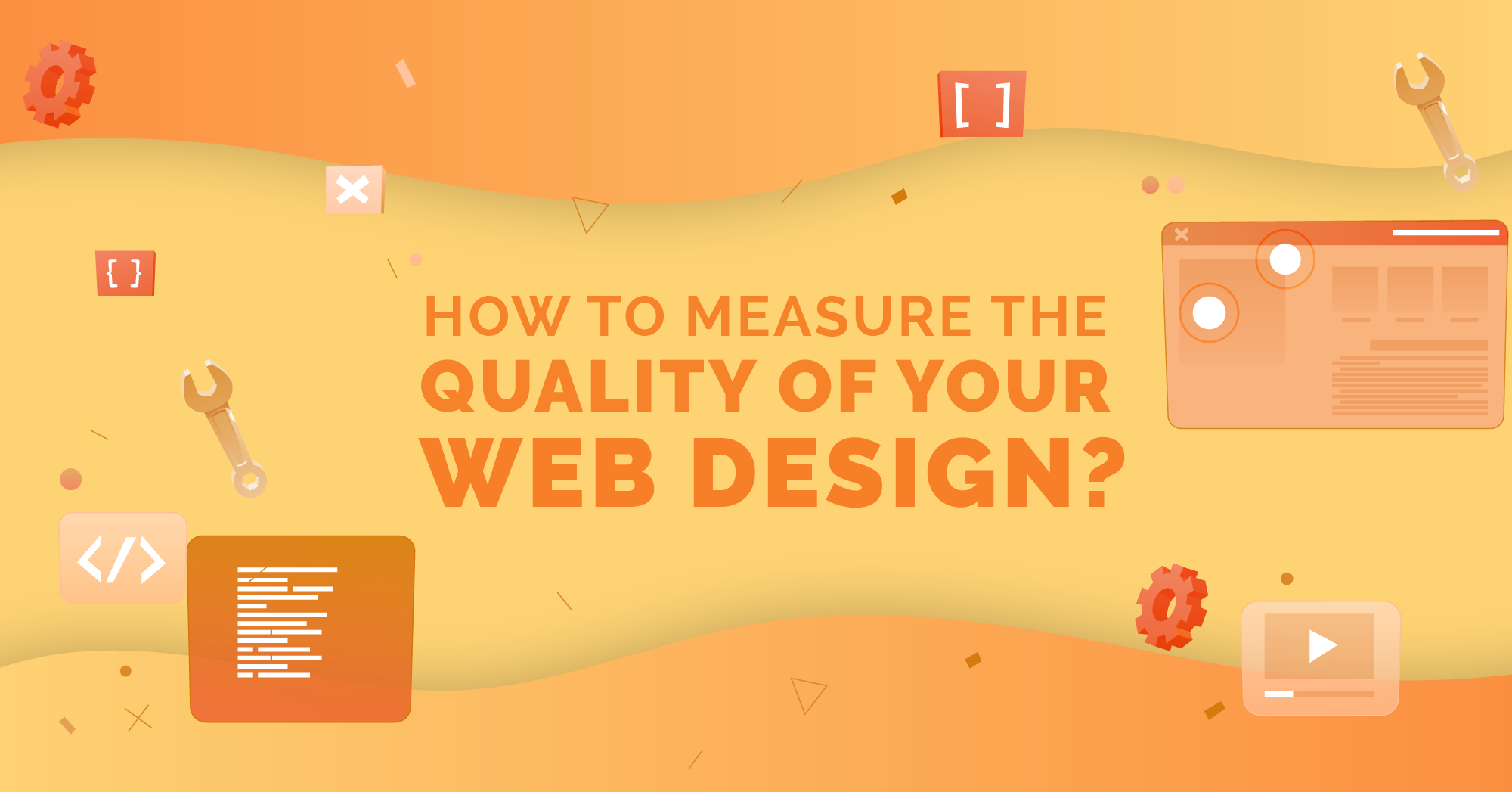 How to Measure The Quality of Your Website Design?