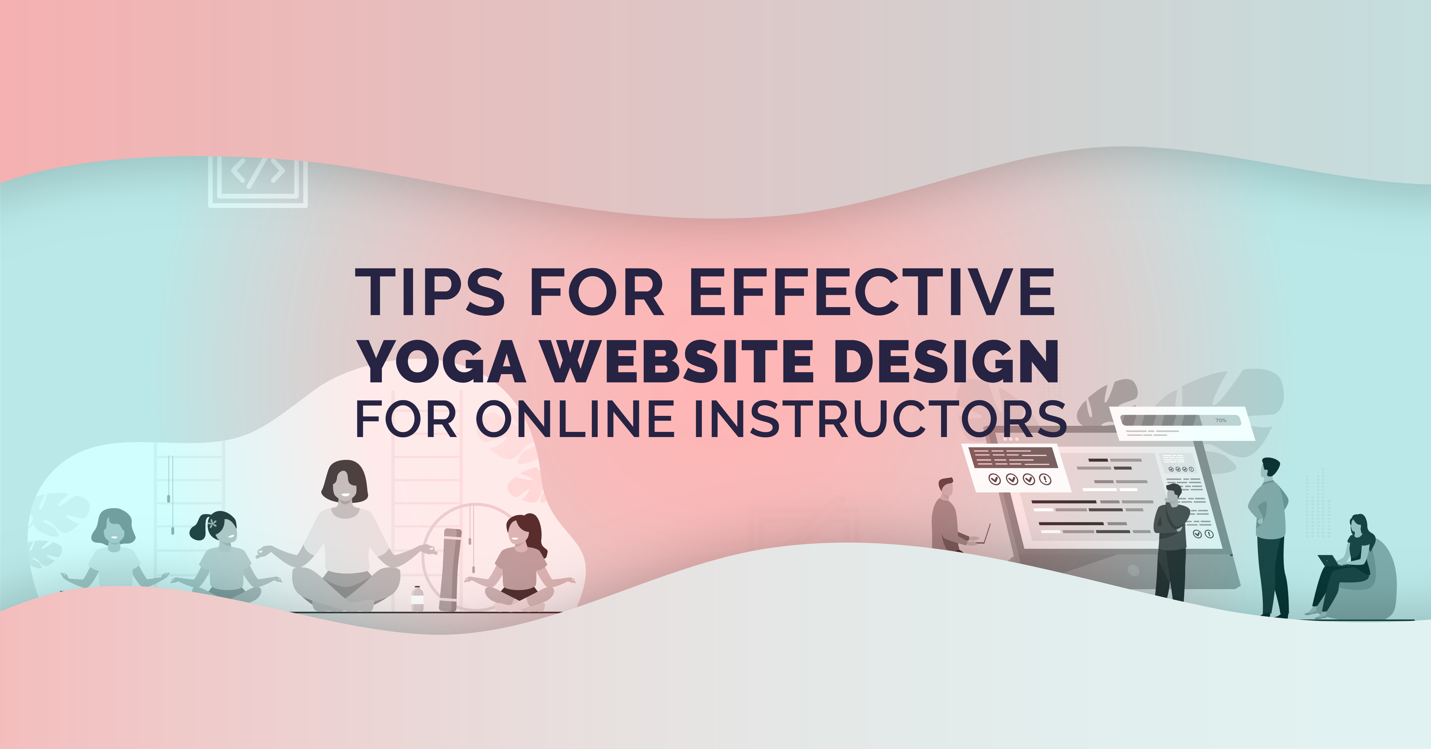 Tips for Effective Yoga Website Design for Online Instructors