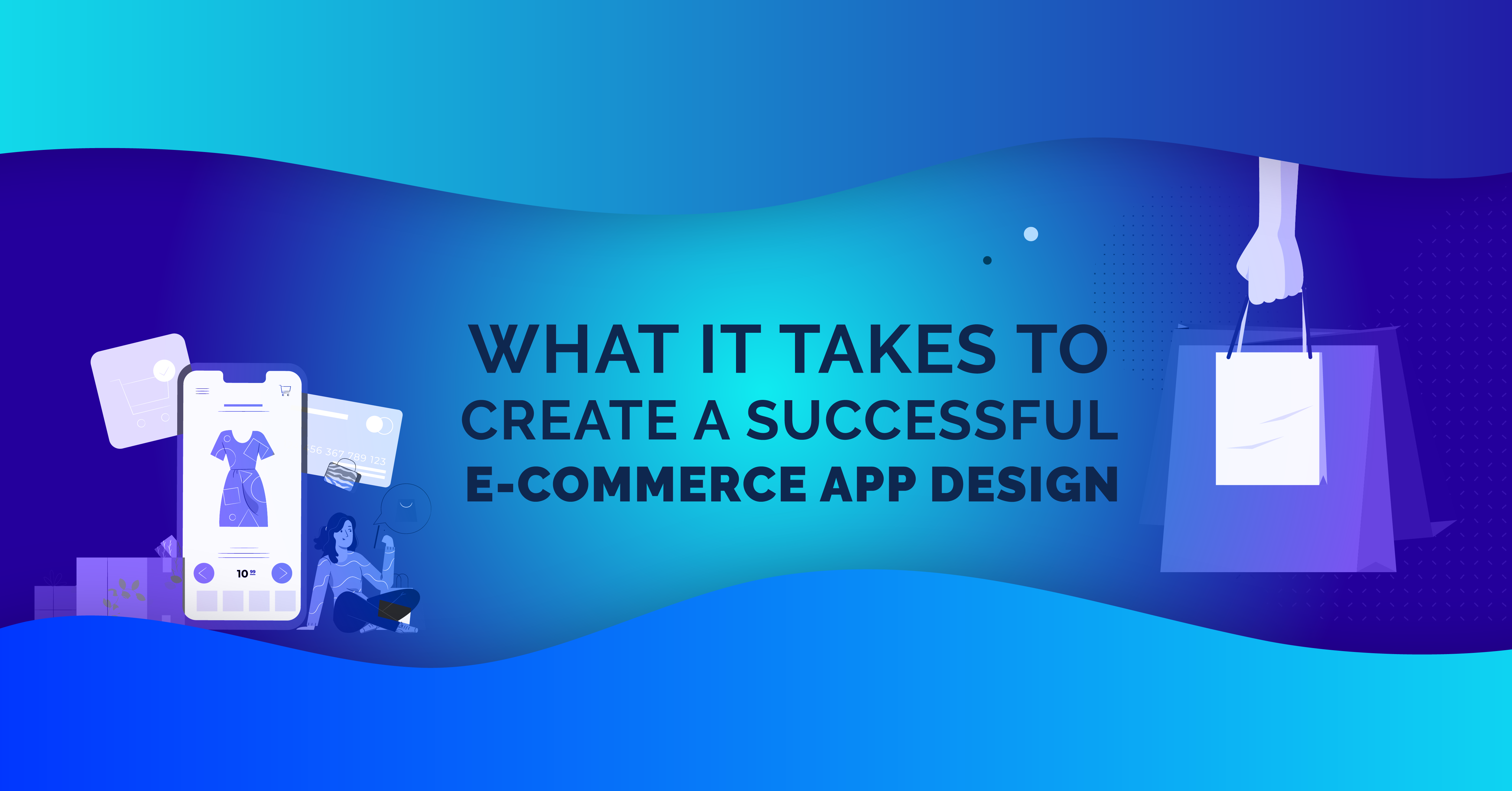 What it Takes to Create a Successful E-commerce App Design