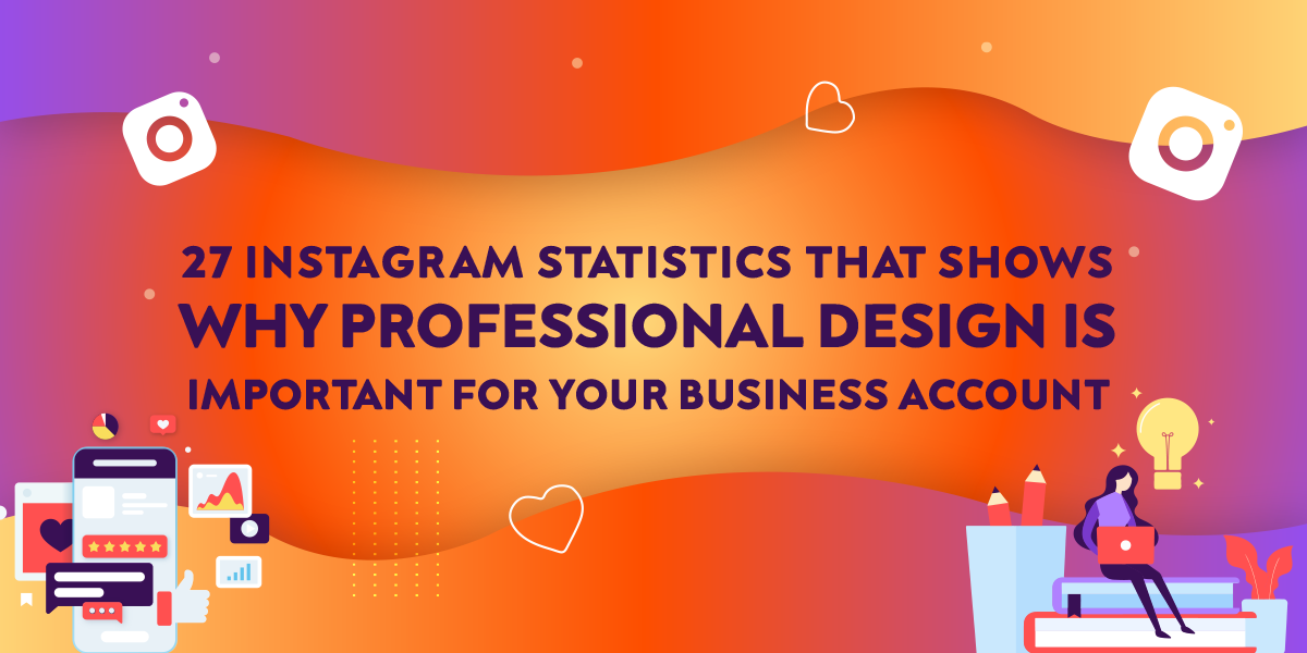 161467631227-IG-Statistics-That-Shows-Why-Professional-Design-Is-Important