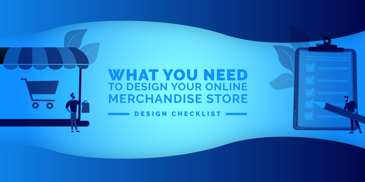 What You Need To Design Your Online Merchandise Store - Design Check...
