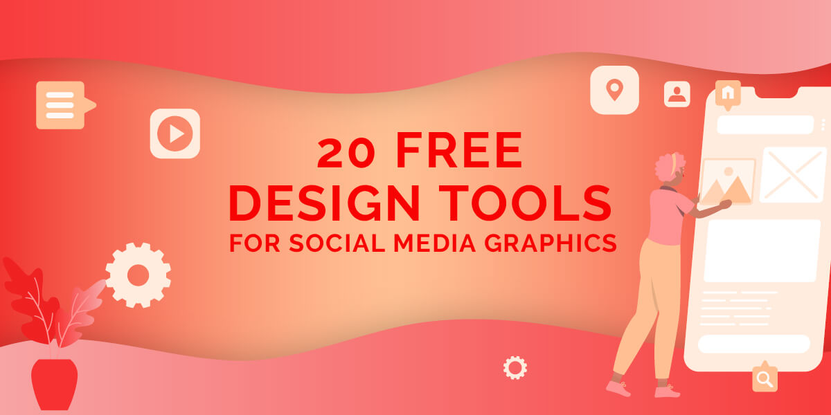 20 Free Design Tools for Social Media Graphics