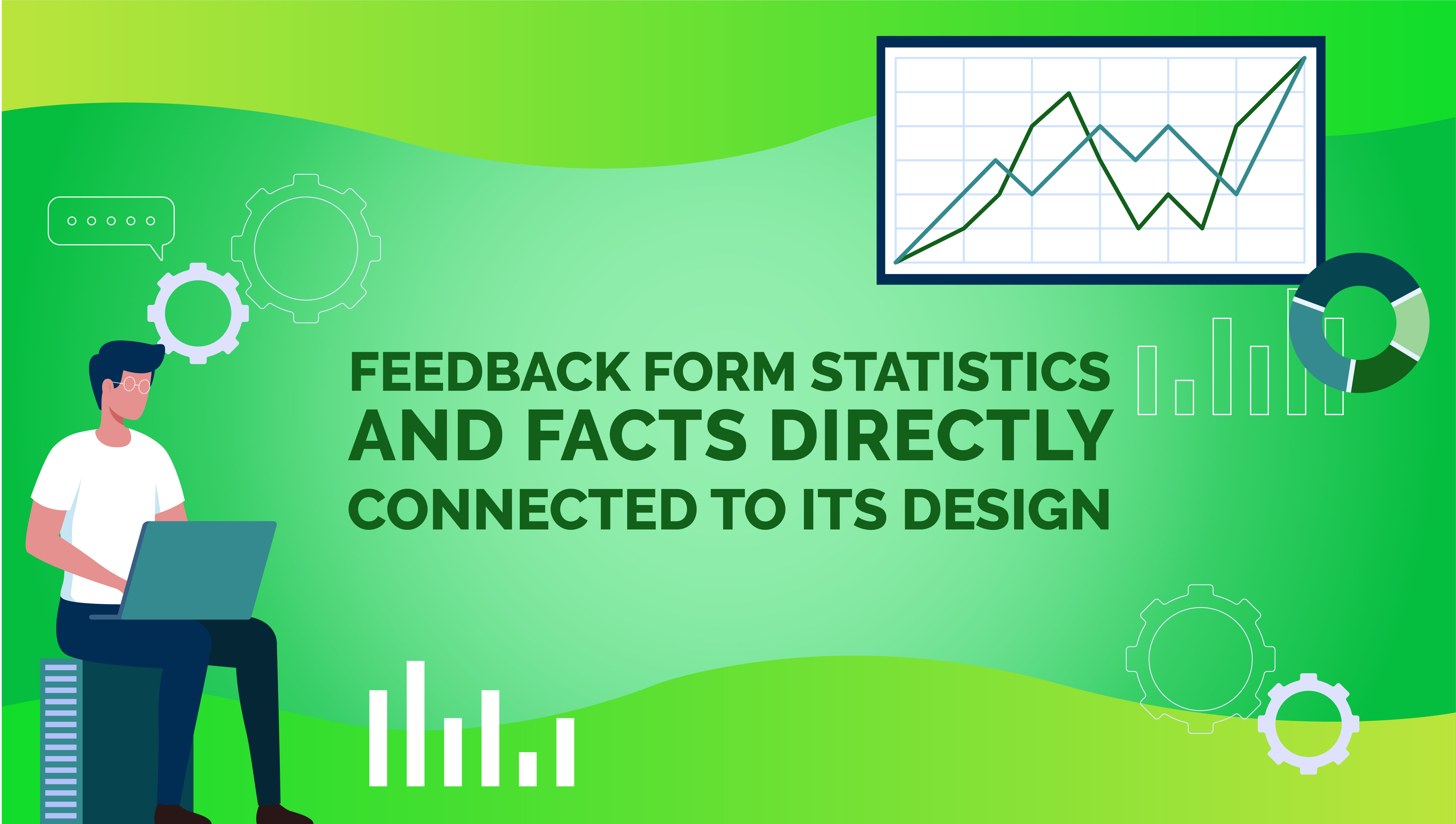 Feedback Form Statistics and Facts Directly Connected to its Design
