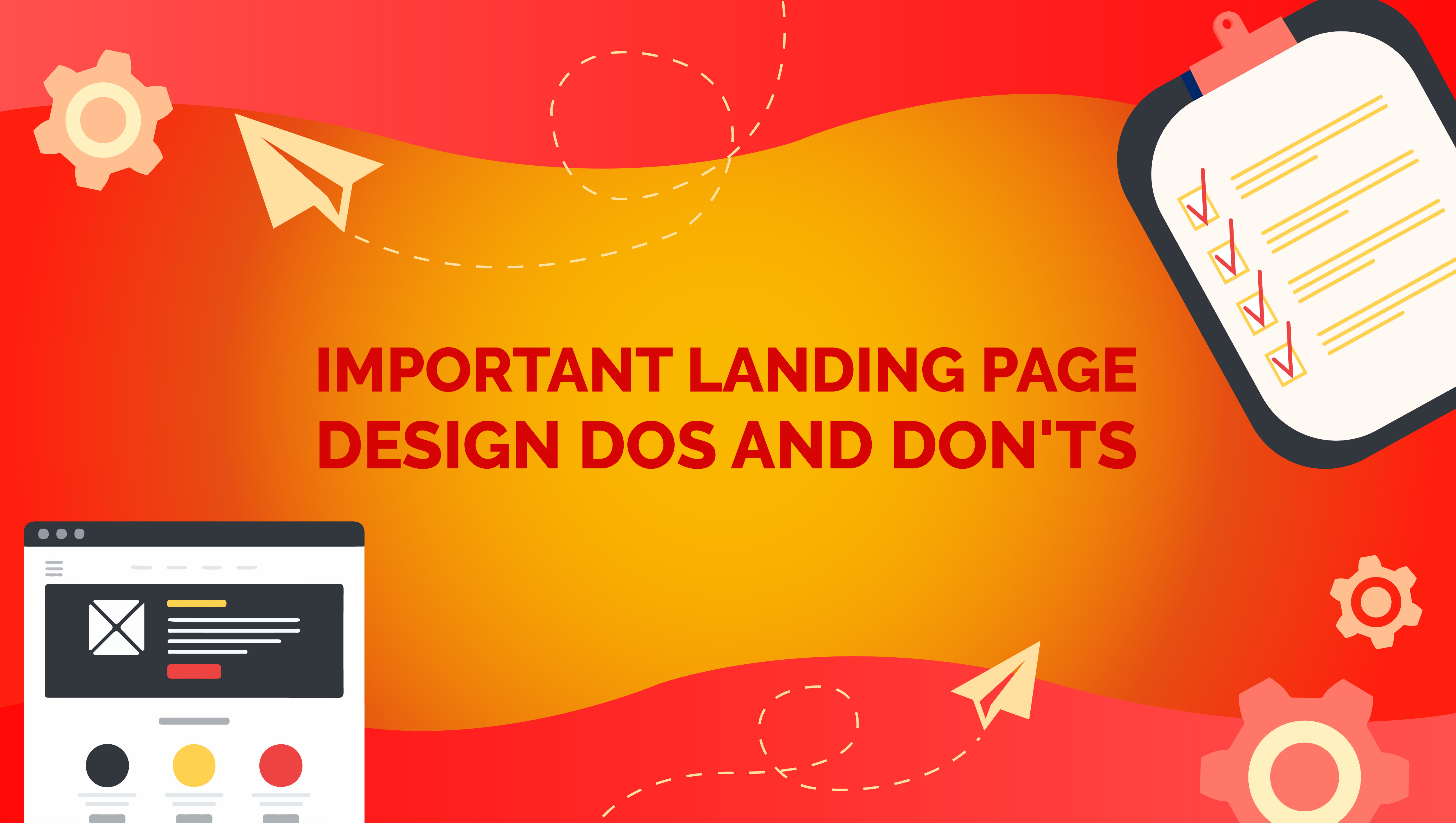Important Landing Page Design Dos and Don'ts