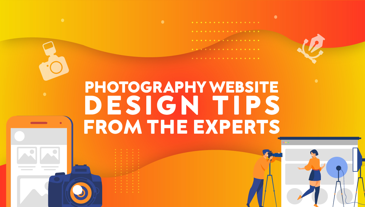 Photography Website Design Tips From the Experts
