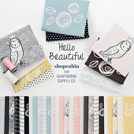 Shopcabin - Hello Beautiful Fabric Collection