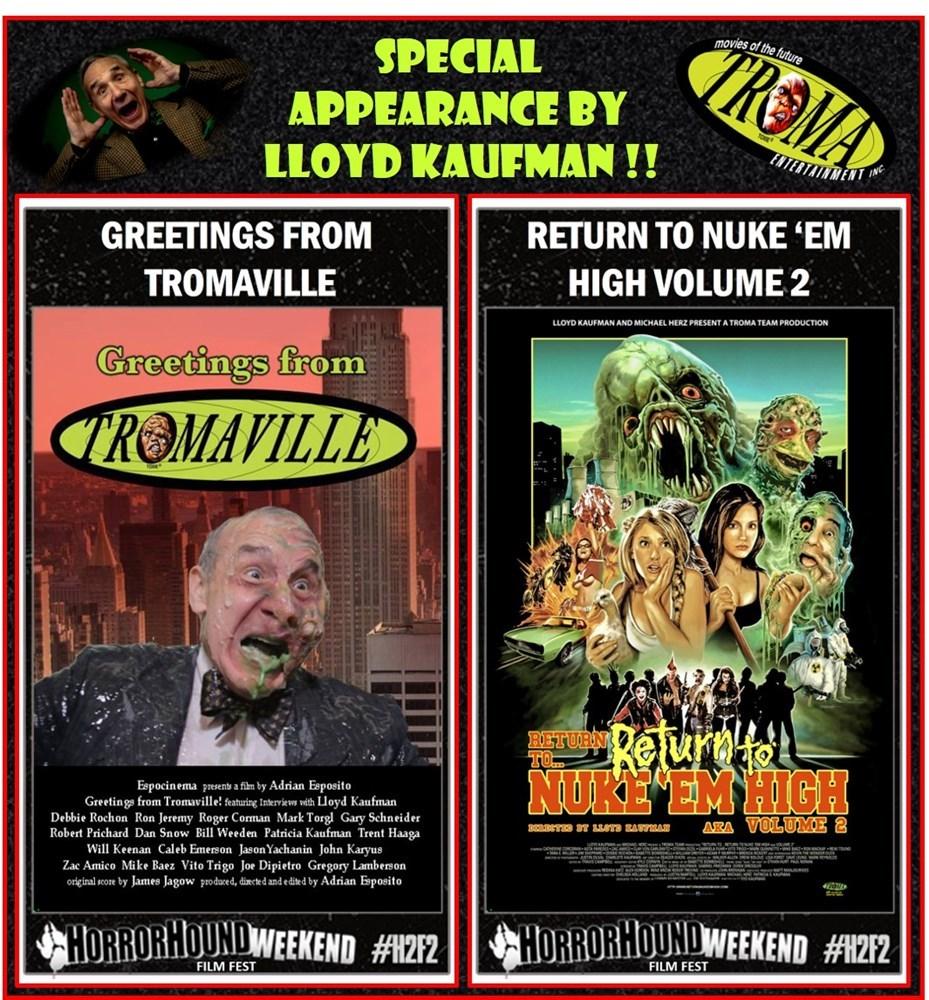 Horrorhound Film Fest Troma Horrorhound