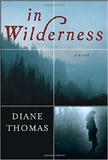 In Wilderness, A Novel